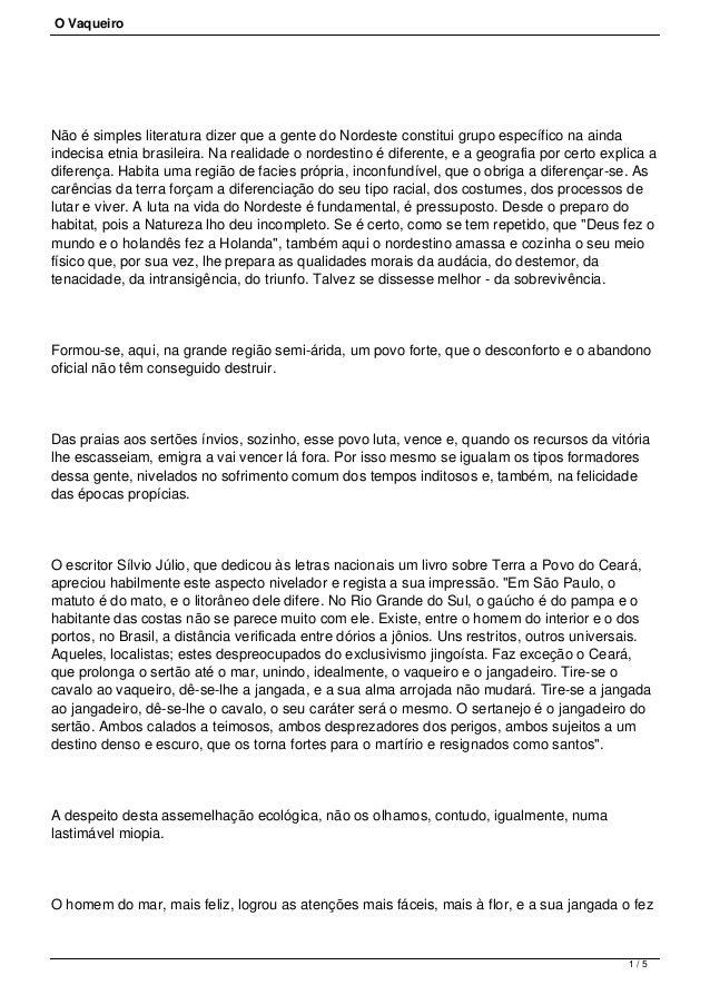 O Vaqueiro Não é simples literatura dizer que a gente do Nordeste constitui grupo específico na ainda indecisa etnia brasi...