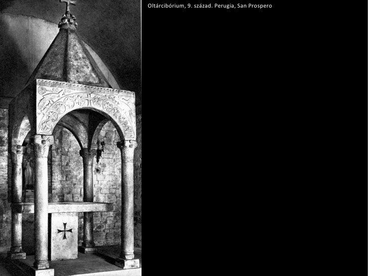 Oltárcibórium, 9. század. Perugia, San Prospero