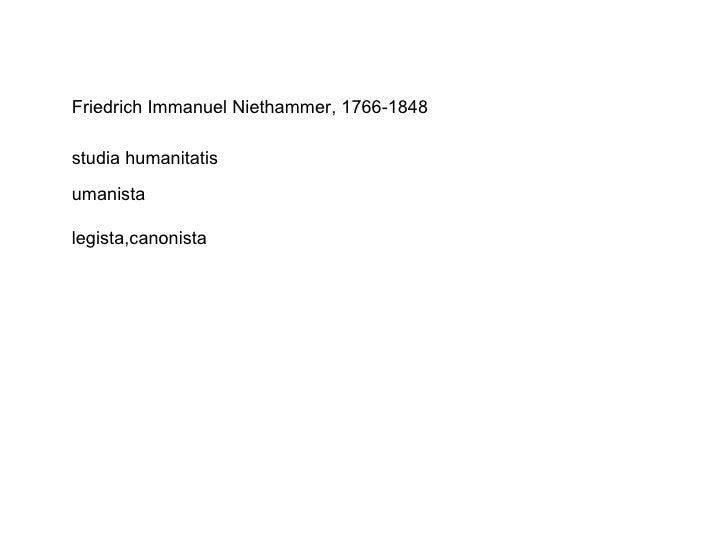 Friedrich Immanuel Niethammer, 1766-1848 umanista legista,canonista studia humanitatis