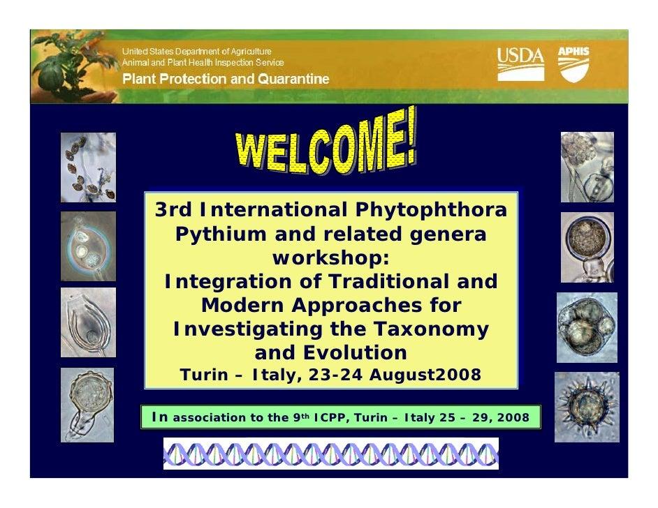 3rd International Phytophthora 3rd International Phytophthora    Pythium and related genera   Pythium and related genera  ...