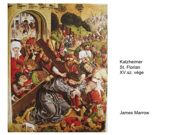 Katzheimer St. Florian XV.sz. vége James Marrow