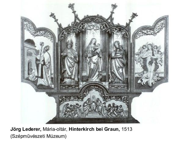 Jörg Lederer, Mária-oltár, Hinterkirch bei Graun, 1513 (Szépművészeti Múzeum)