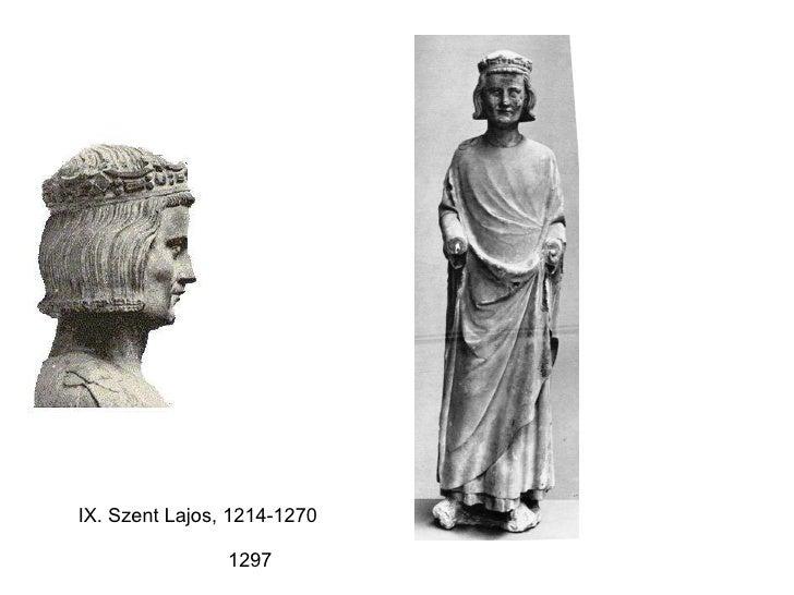 IX. Szent Lajos, 1214-1270 1297