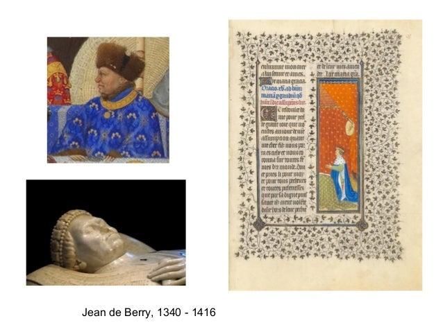 Jean de Berry, 1340 - 1416