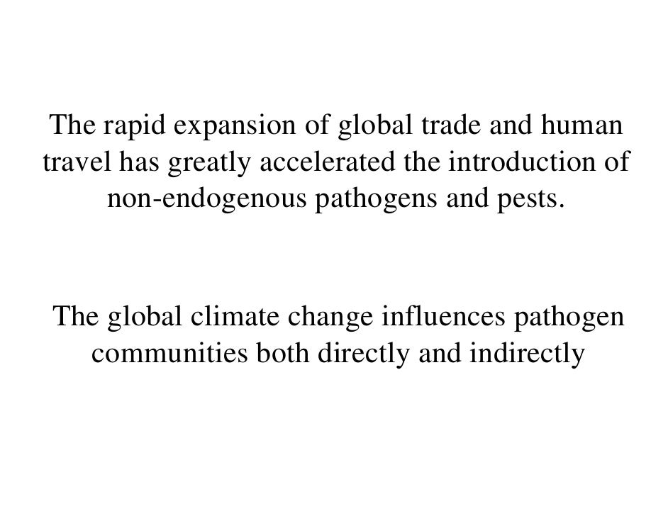 The rapid expansion of global trade and human travel has greatly accelerated the introduction of      non-endogenous patho...