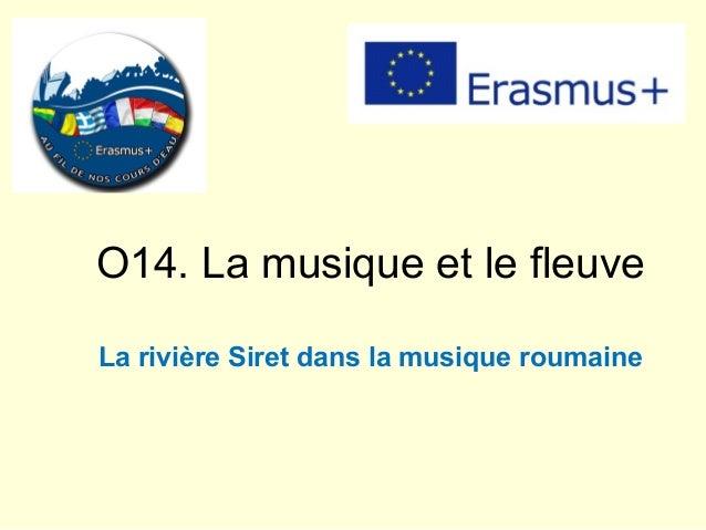 O14. La musique et le fleuve La rivière Siret dans la musique roumaine