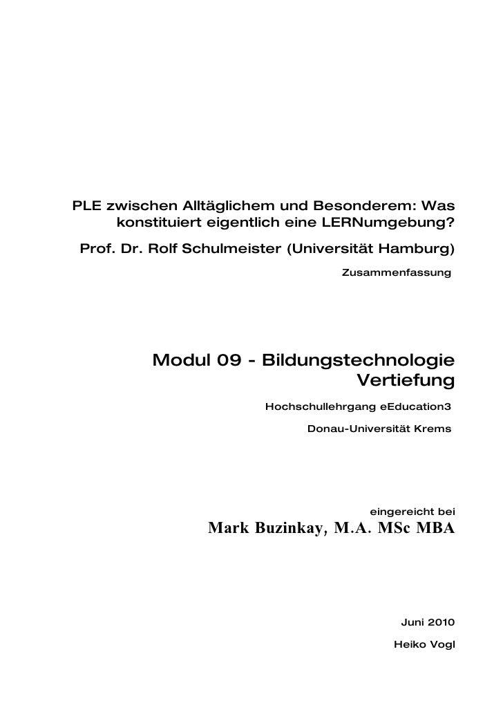 PLE zwischen Alltäglichem und Besonderem: Was      konstituiert eigentlich eine LERNumgebung? Prof. Dr. Rolf Schulmeister ...