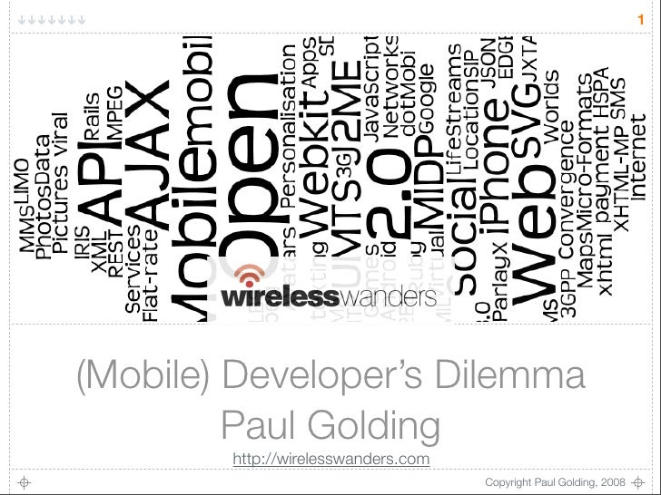 1     (Mobile) Developer's Dilemma          Paul Golding         http://wirelesswanders.com                               ...