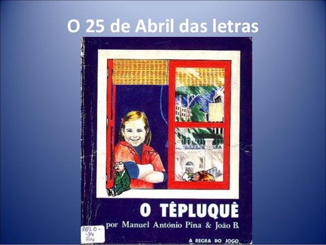 O 25 de Abril das letras