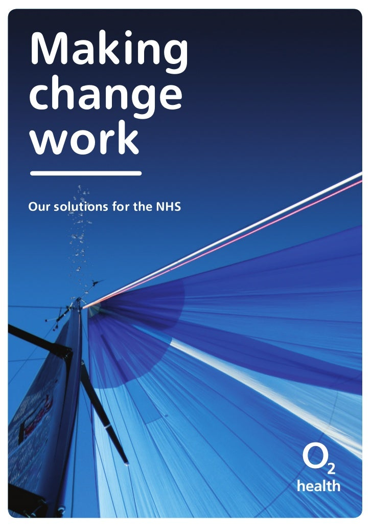 MakingchangeworkOur solutions for the NHS
