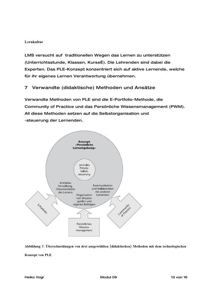 Lernkultur   LMS versucht auf traditionellen Wegen das Lernen zu unterstützen (Unterrichtsstunde, Klassen, Kurse…). Die Le...