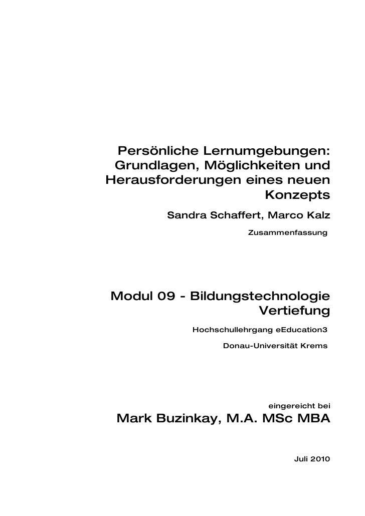 Persönliche Lernumgebungen:  Grundlagen, Möglichkeiten und Herausforderungen eines neuen                      Konzepts    ...