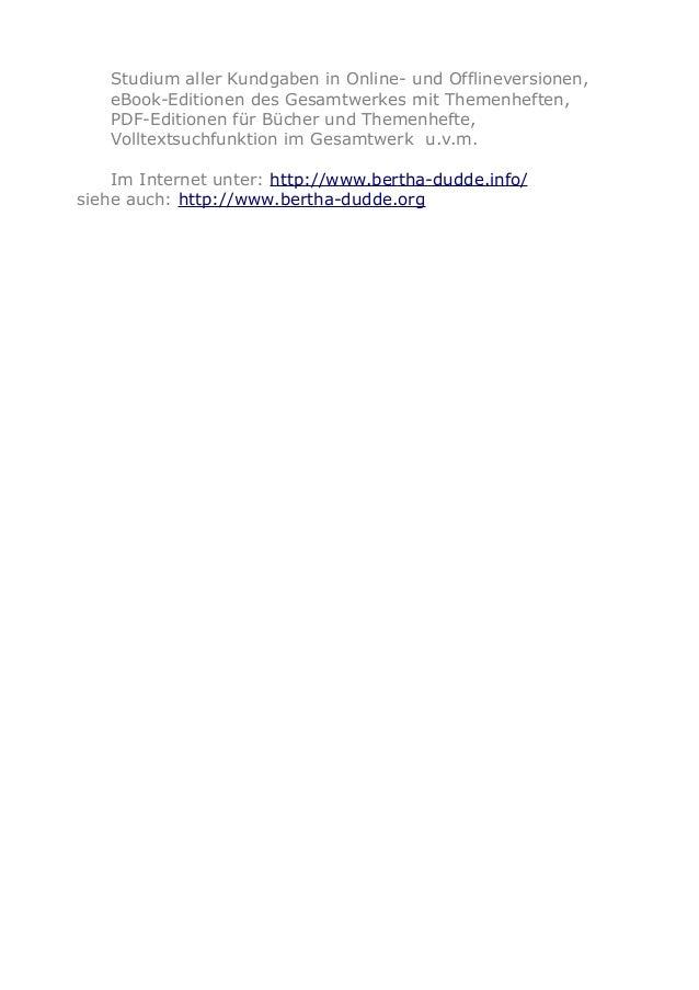 Studium aller Kundgaben in Online- und Offlineversionen, eBook-Editionen des Gesamtwerkes mit Themenheften, PDF-Editionen ...