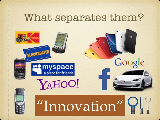 """What separates them? """"Innovation"""""""