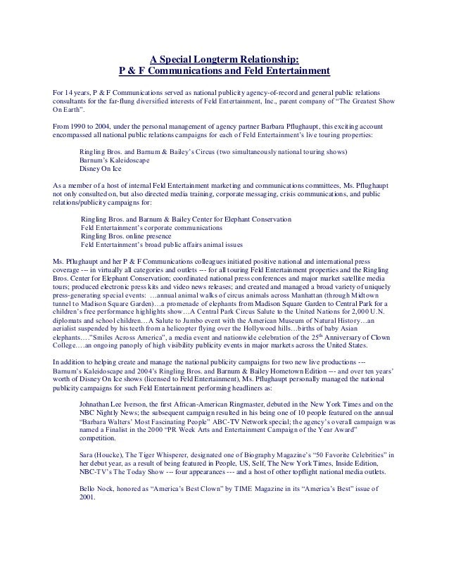 A Special Longterm Relationship: P & F Communications and Feld Entertainment For 14 years, P & F Communications served as ...