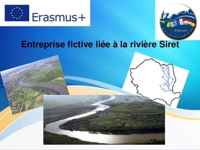 Entreprise fictive liée à la rivière Siret