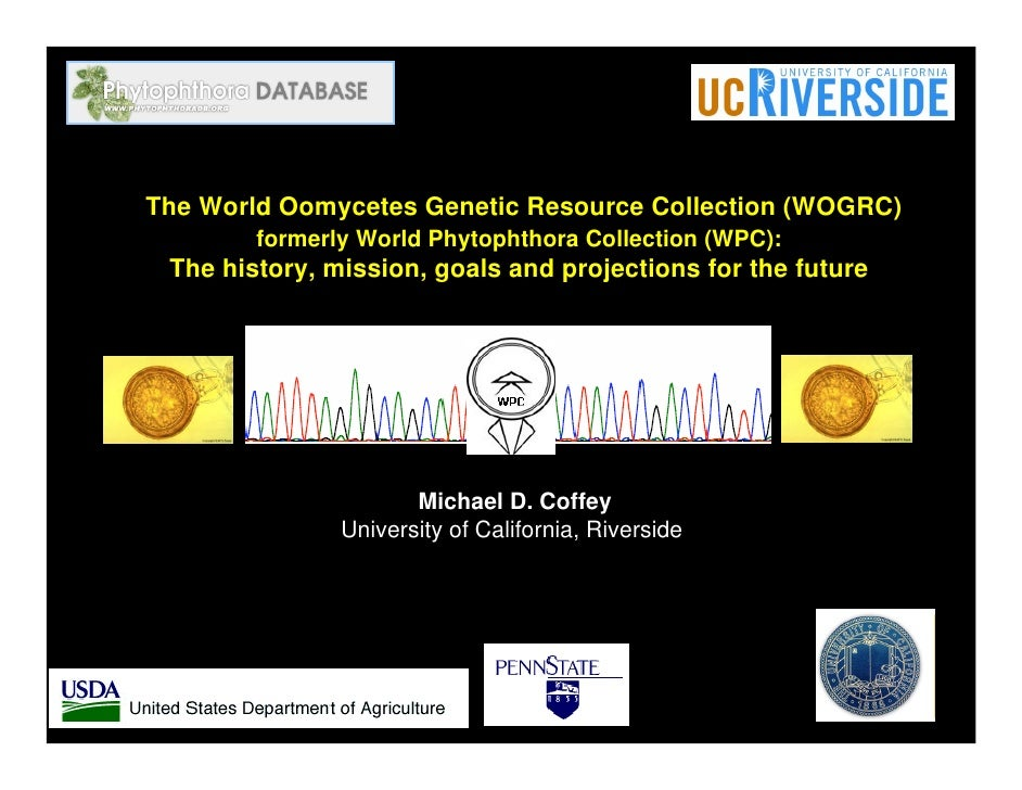 The World Oomycetes Genetic Resource Collection (WOGRC)         formerly World Phytophthora Collection (WPC):  The history...