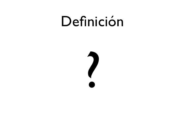 Definición       ?