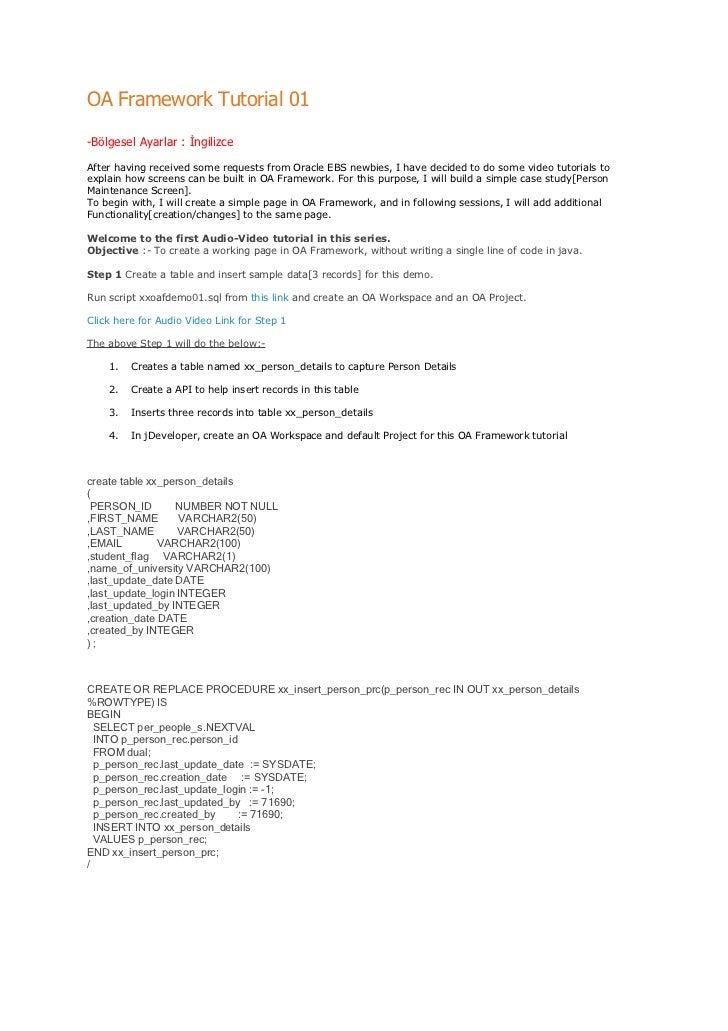 OA Framework Tutorial 01  -Bölgesel Ayarlar : İngilizce After having received some requests from Oracle EBS newbies, I hav...