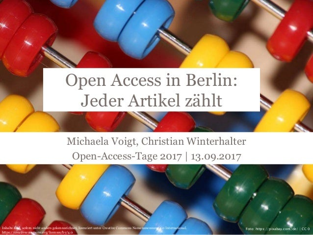 Open Access in Berlin: Jeder Artikel zählt Michaela Voigt, Christian Winterhalter Open-Access-Tage 2017 | 13.09.2017 Foto:...