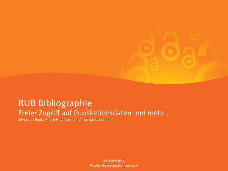 RUB Bibliographie   RUB Zugriff auf Publikationsdaten und mehr …   Freier          Bibliographie   Freier Zugriff auf Vero...