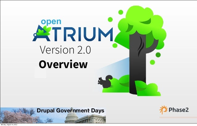 Version 2.0 Overview Drupal Government Days Monday, August 19, 2013