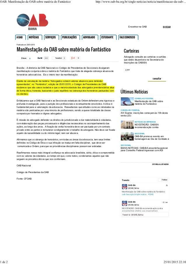 Tweetar 3 0 Publicada em 25/01/2015 ShareShare 6 Brasília - A diretoria da OAB Nacional e o Colégio de Presidentes de Secc...
