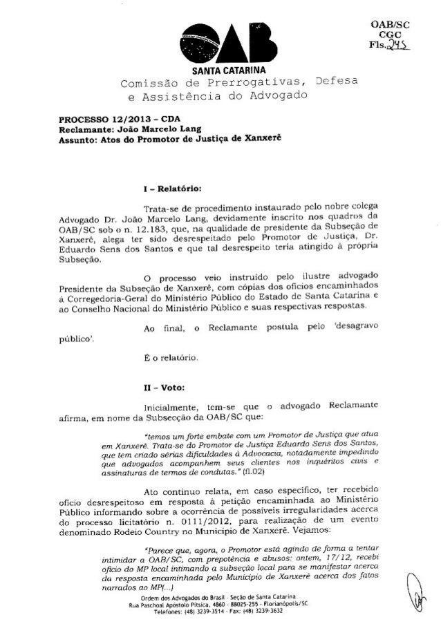 OAB/ S C CGC        SANTA CATARINA Comíssão de Prerrogativas,  Defesa e Assistência do Advogado  PROCESSO 1212013 - CDA Re...
