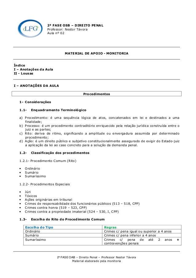 2ª FASE OAB – Direito Penal – Professor Nestor Távora Material elaborado pela monitoria 2ª FASE OSB – DIREITO PENAL Profes...