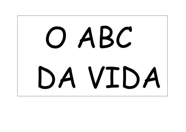 O ABC DA VIDA