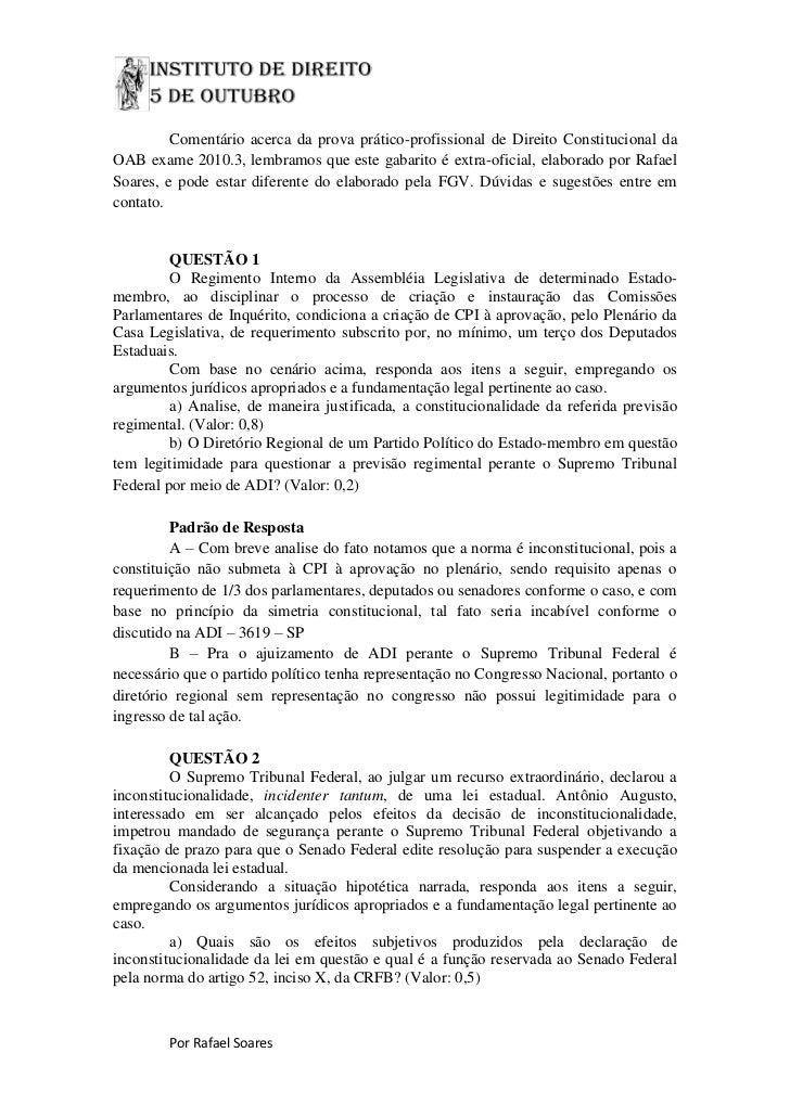 Comentário acerca da prova prático-profissional de Direito Constitucional da OAB exame 2010.3, lembramos que este gabarito...