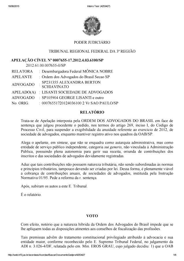 """16/06/2015  Inteiro Teor (4253427)     PODER J UDICIARIO  TRIBUNAL REGIONAL FEDERAL DA 3*' REGIÃO  APELAÇÃO CÍVEL N"""" 00076..."""
