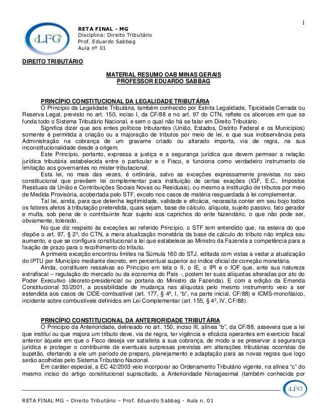 RETA FINAL - MG Disciplina: Direito Tributário Prof. Eduardo Sabbag Aula nº 01 RETA FINAL MG – Direito Tributário – Prof. ...