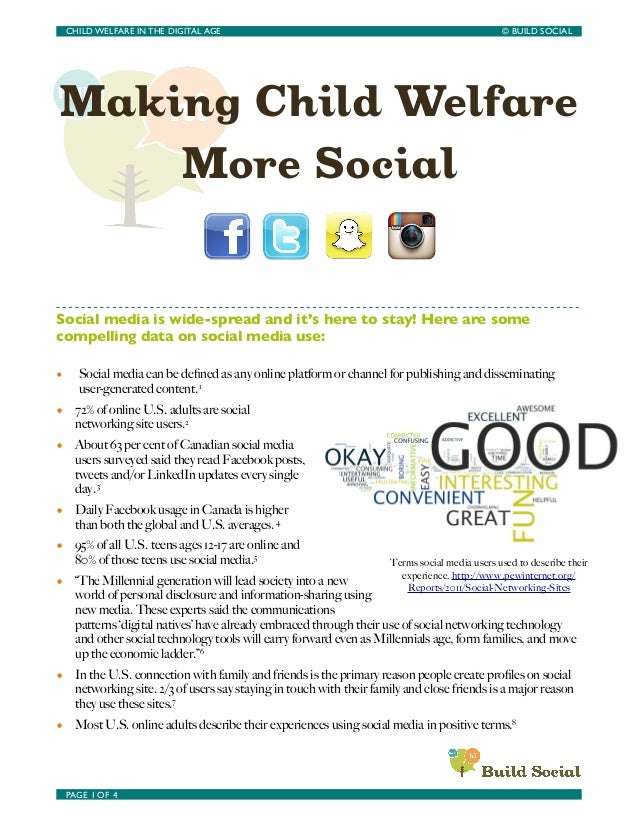 Making Child Welfare More Social Social media is wide-spread and it's here to stay! Here are some compelling data on socia...