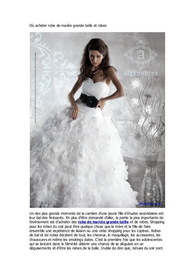 Où acheter robe de mariée grande taille et robesUn des plus grands moments de la carrière dune jeune fille détudes seconda...