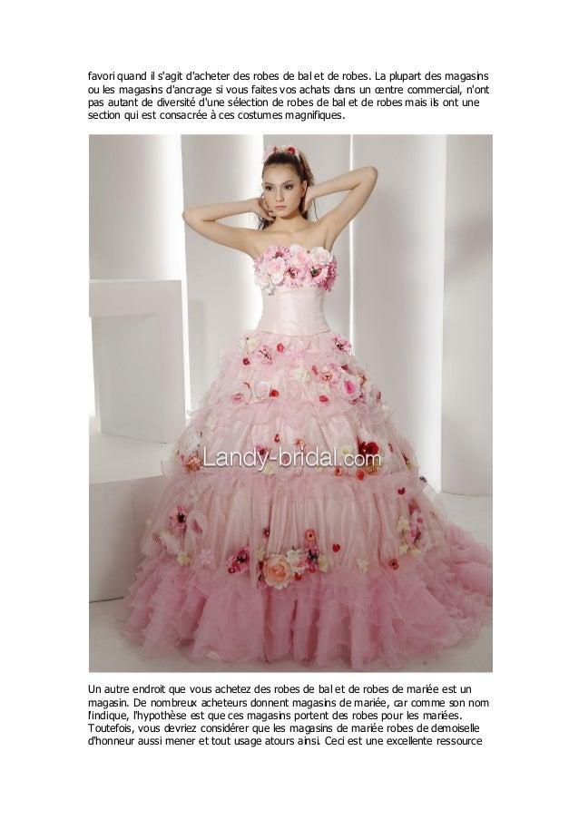 favori quand il sagit dacheter des robes de bal et de robes. La plupart des magasinsou les magasins dancrage si vous faite...