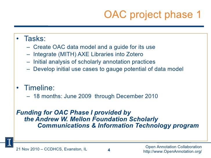 OAC project phase 1 <ul><li>Tasks: </li></ul><ul><ul><li>Create OAC data model and a guide for its use </li></ul></ul><ul>...