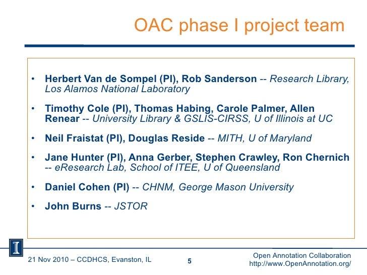 OAC phase I project team <ul><li>Herbert Van de Sompel (PI), Rob Sanderson  --  Research Library, Los Alamos National Labo...