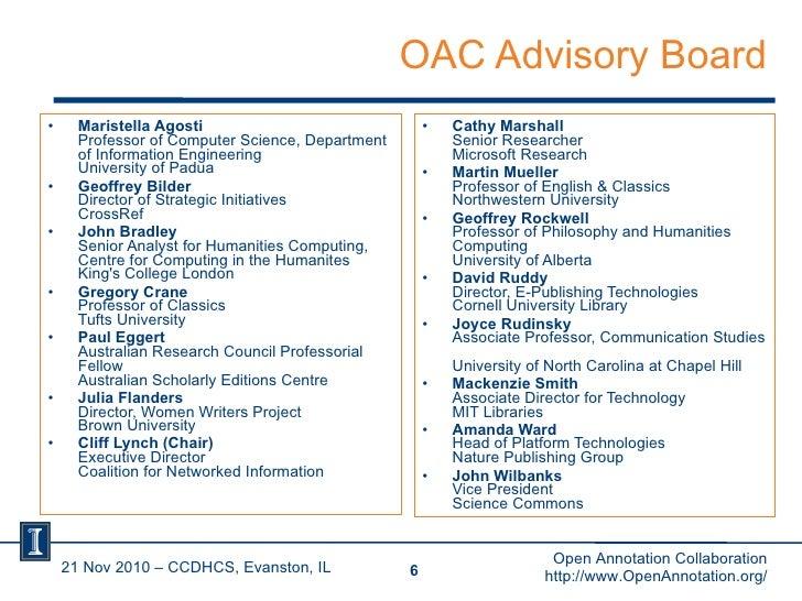 OAC Advisory Board <ul><li>Maristella Agosti   Professor of Computer Science, Department of Information Engineering  Unive...