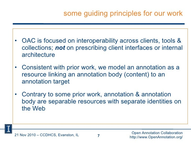 some guiding principles for our work <ul><li>OAC is focused on interoperability across clients, tools & collections;  not ...