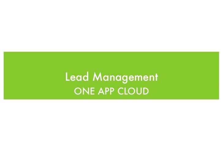Lead Management ONE APP CLOUD