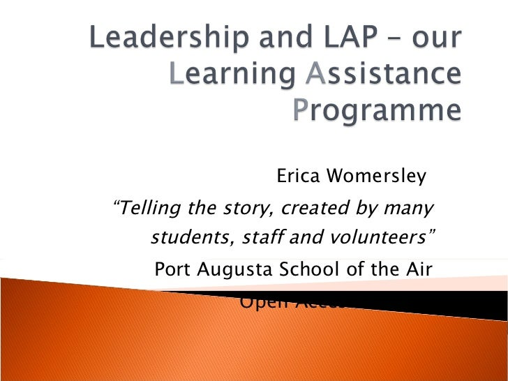 """Erica Womersley  """" Telling the story, created by many students, staff and volunteers"""" Port Augusta School of the Air Open ..."""