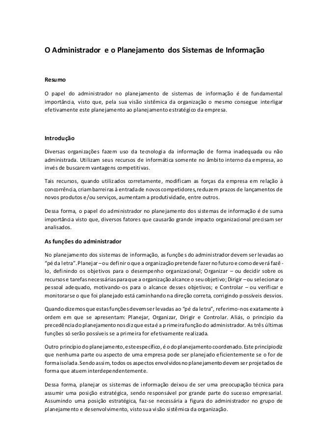 O Administrador e o Planejamento dos Sistemas de Informação Resumo O papel do administrador no planejamento de sistemas de...