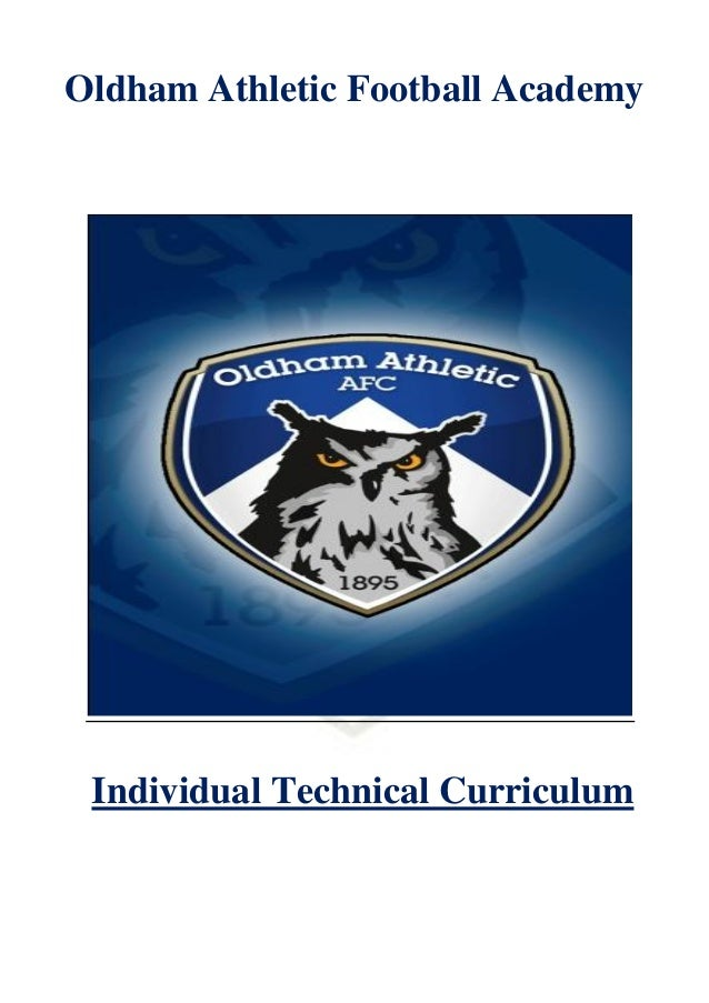 Oldham Athletic Football Academy Individual Technical Curriculum