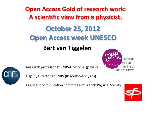 Open Access Gold of research work:             A scien5fic view from a physicist.                ...