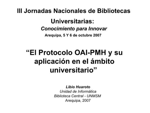 OAI-PMH y su Aplicacion enn el Ambito Universitario
