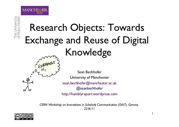 Research Objects: TowardsExchange and Reuse of Digital         Knowledge 	                            Sean Bechhofer 	    ...