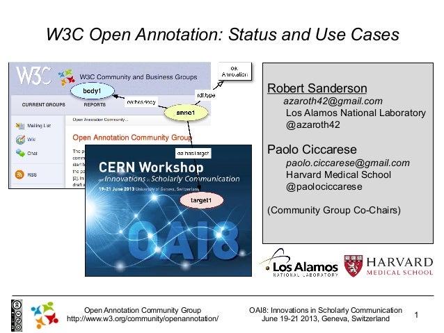 OAI8: Innovations in Scholarly CommunicationJune 19-21 2013, Geneva, Switzerland1Open Annotation Community Grouphttp://www...