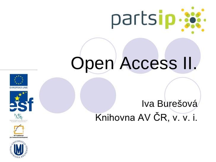 Open Access II.              Iva Burešová   Knihovna AV ČR, v. v. i.