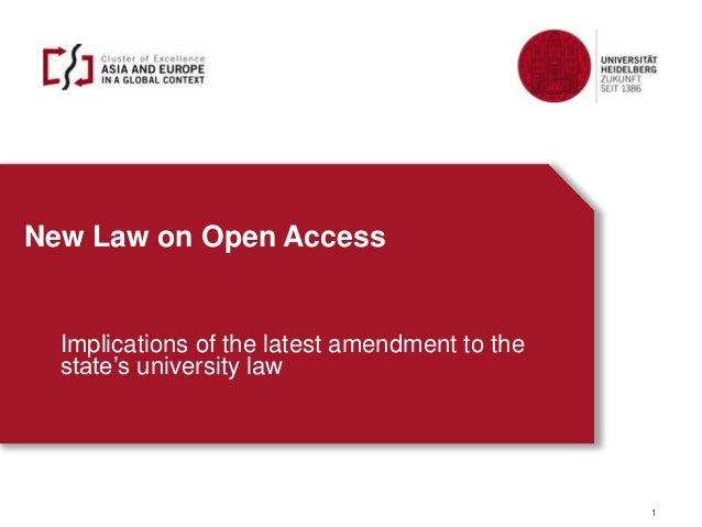 New Law on Open Access Implications of the latest amendment to the state's university law 1